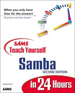 Sams Teach Yourself Samba in 24 Hours