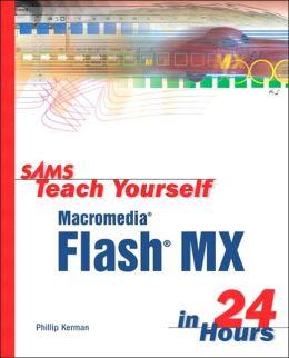 Sams Teach Yourself Macromedia Flash MX in 24 Hours