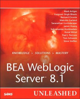 BEA WebLogic Server 8.1 Unleashed