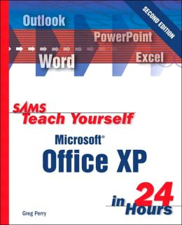 Sams Teach Yourself Office XP in 24 Hours