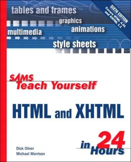Sams Teach Yourself HTML & XHTML in 24 Hours