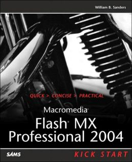 Macromedia Flash MX Professional 2004 Kick Start