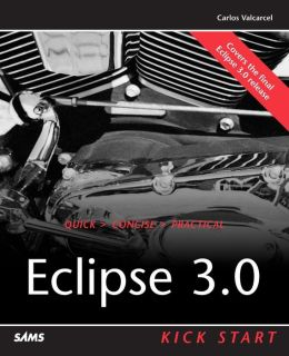 Eclipse 3.0: Kick Start