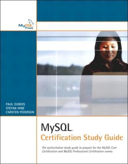 MySQL: Certification Study Guide