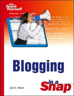 Sams Teach Yourself Blogging in a Snap
