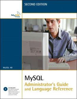 MySQL Administrator's Guide and Language Reference
