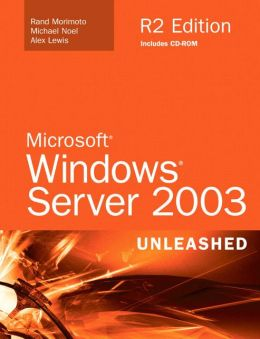 Microsoft Windows Server 2003 Unleashed R2 Edition