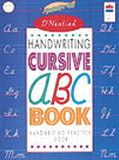D'Nealian Handwriting Cursive ABC Book: Handwriting Practice Book