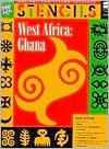 West Africa Ghana - Stencils (Ancient and Living Cultures Series)