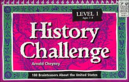 History Challenge, Level 1: 180 Brainteasers about the United States and the World