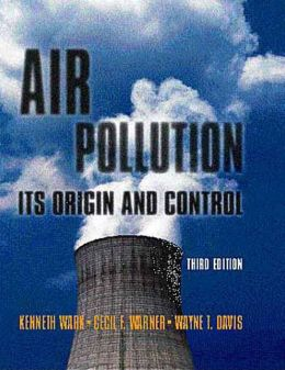 Air Pollution : Its Origin and Control