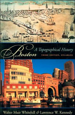 Boston: A Topographical History
