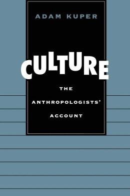 Culture: The Anthropologists' Account