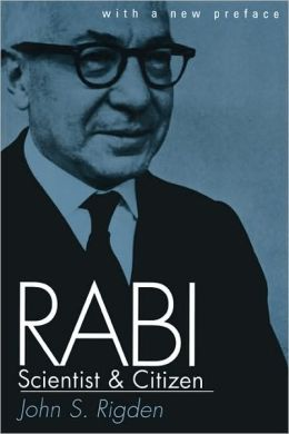 Rabi, Scientist And Citizen