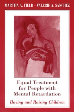 Equal Treatment For People With Mental Retardation