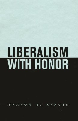 Liberalism with Honor