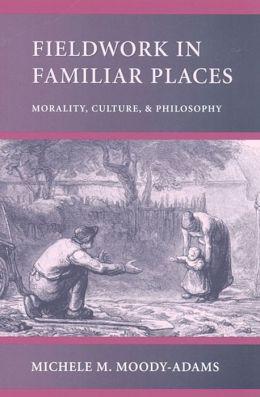 Fieldwork In Familiar Places