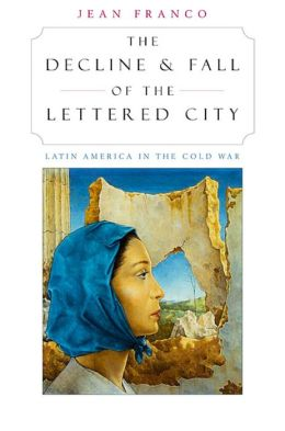 Decline And Fall Of The Lettered City