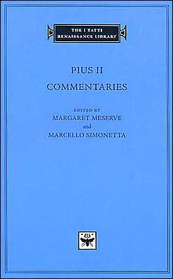 Commentaries, Volume 1, Books I-II (I Tatti Renaissance Library)
