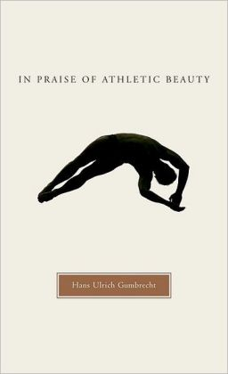 In Praise of Athletic Beauty