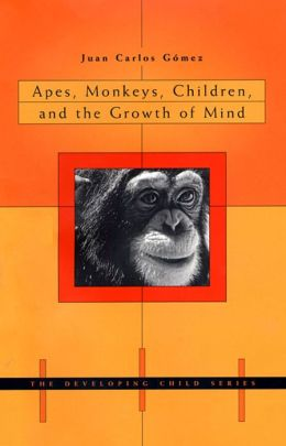Apes, Monkeys, Children, And The Growth Of Mind