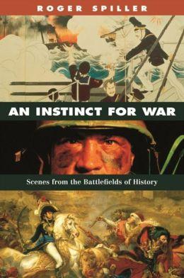 Instinct For War