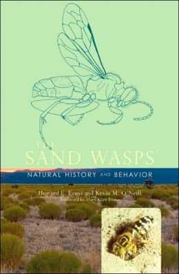 The Sand Wasps: Natural History and Behavior