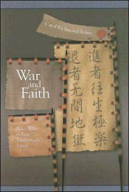 War and Faith: Ikko Ikki in Late Muromachi Japan