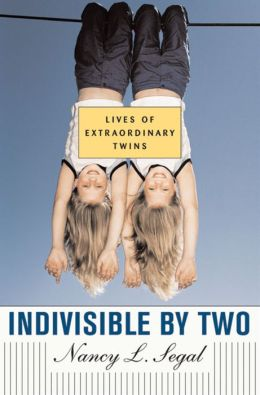 Indivisible by Two: Lives of Extraordinary Twins