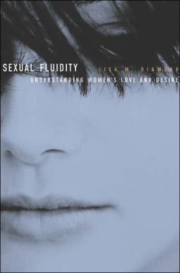 Sexual Fluidity: Understanding Women's Love and Desire