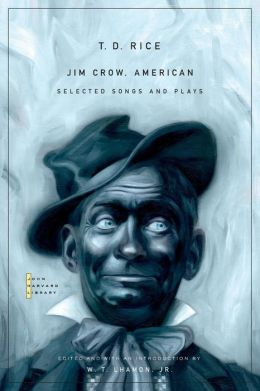 Jim Crow, American: Selected Songs and Plays