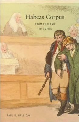 Habeas Corpus: From England to Empire