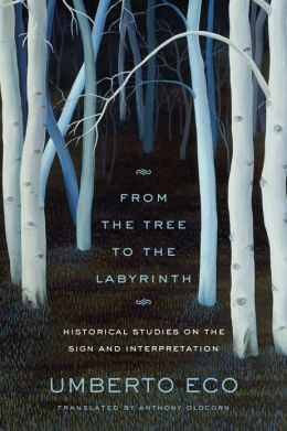From the Tree to the Labyrinth: Historical Studies on the Sign and Interpretation