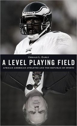 A Level Playing Field: African American Athletes and the Republic of Sports