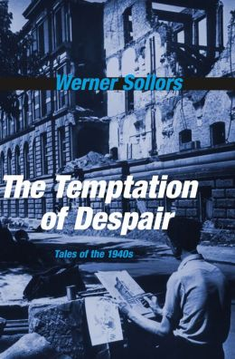 The Temptation of Despair: Tales of the 1940s
