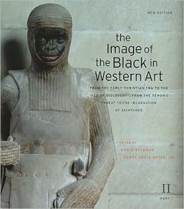 The Image of the Black in Western Art, Volume II, Part 1: From the Early Christian Era to the Age of Discovery: From the Demonic Threat to the Incarnation of Sainthood