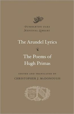 The Arundel Lyrics. The Poems of Hugh Primas