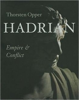 Hadrian: Empire and Conflict