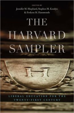 The Harvard Sampler: Liberal Education for the Twenty-First Century
