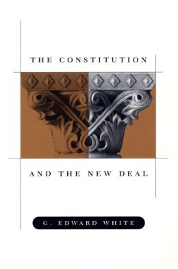 CONSTITUTION AND THE NEW DEAL P