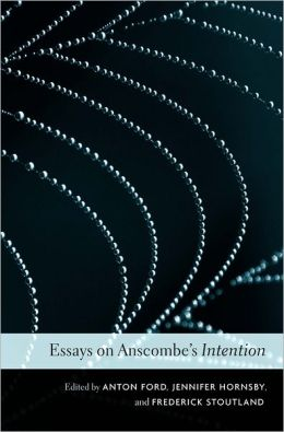 Essays on Anscombe's Intention