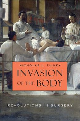 Invasion of the Body: Revolutions in Surgery