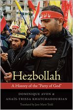 Hezbollah: A History of the ''Party of God''
