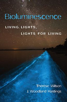Bioluminescence: Living Lights, Lights for Living