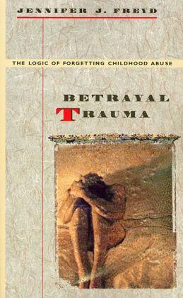 Betrayal Trauma