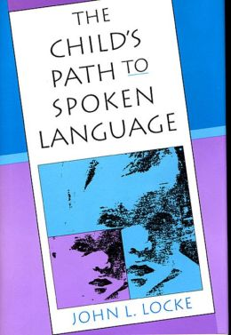 Child's Path To Spoken Language