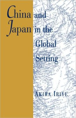 China And Japan In The Global Setting