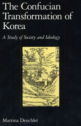The Confucian Transformation Of Korea
