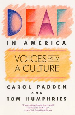 Deaf in America: Voices from a Culture