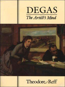 Degas: The Artist's Mind